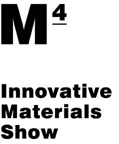M4 - Innovative Materials Show
